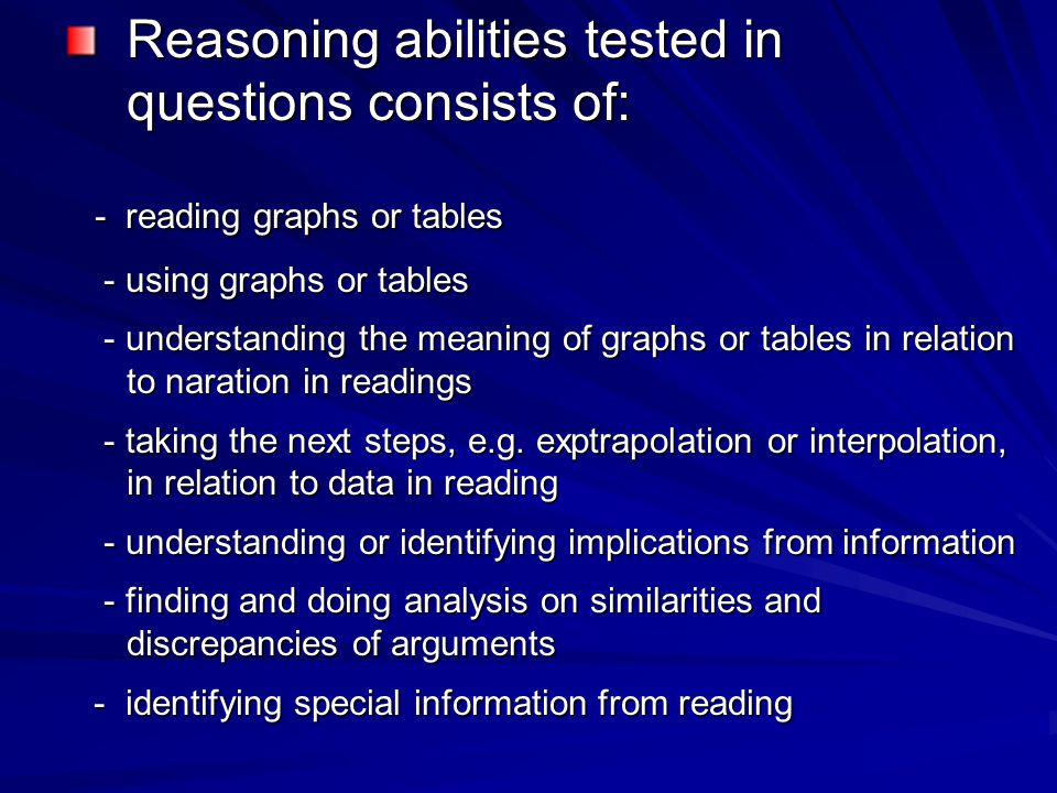 Reasoning abilities tested in questions consists of: