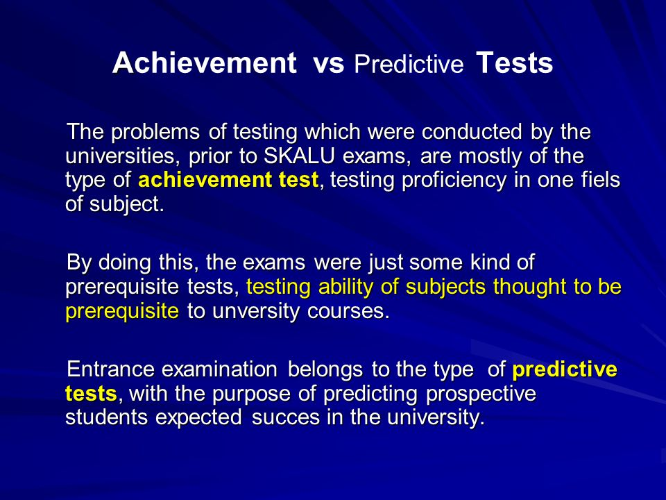 Achievement vs Predictive Tests