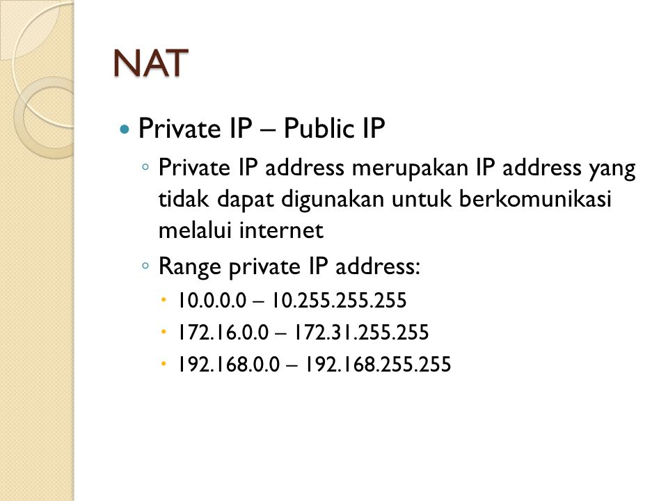 NAT Private IP – Public IP