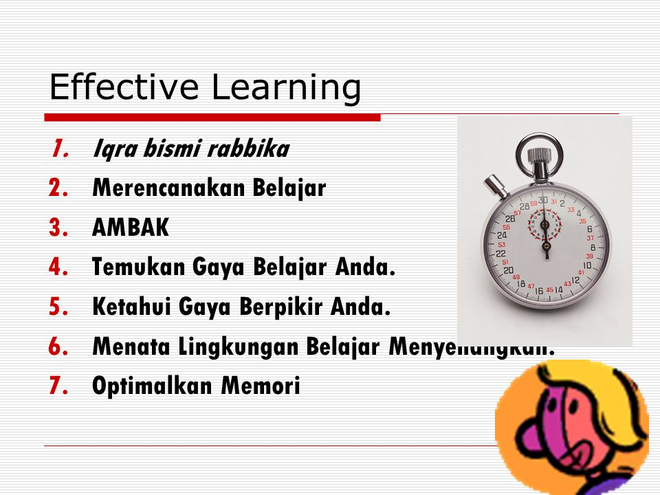 Effective Learning Iqra bismi rabbika Merencanakan Belajar AMBAK