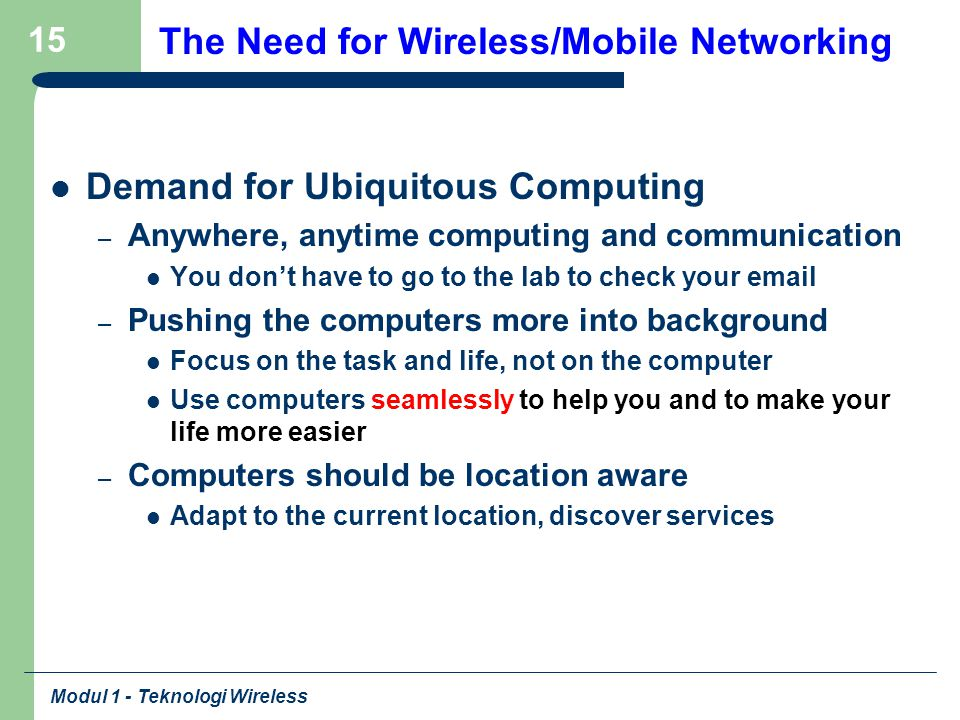 The Need for Wireless/Mobile Networking