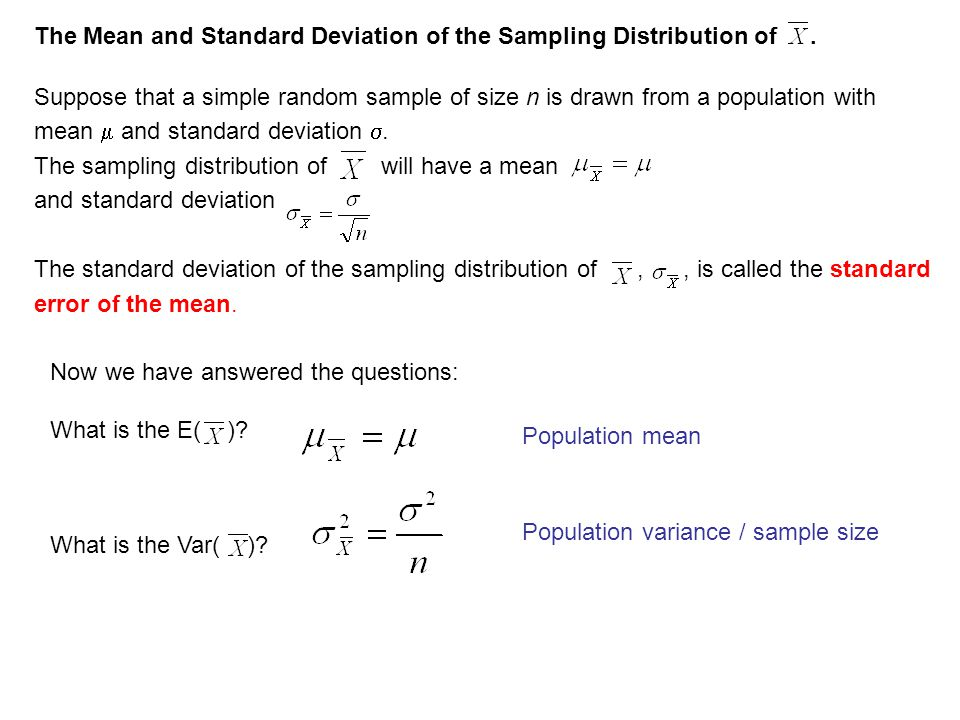 The Mean and Standard Deviation of the Sampling Distribution of .