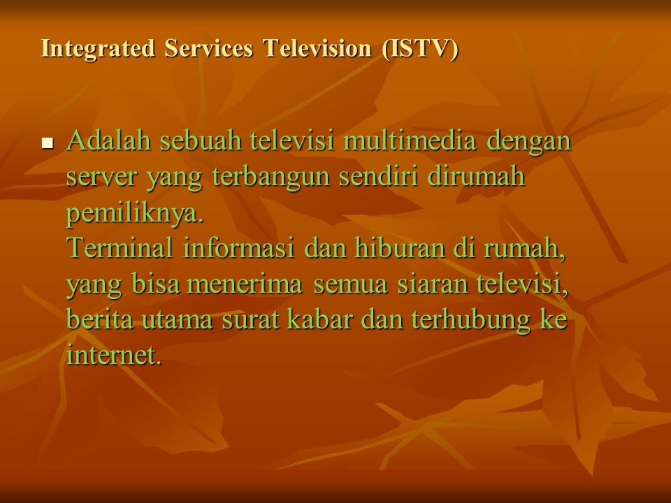 Integrated Services Television (ISTV)