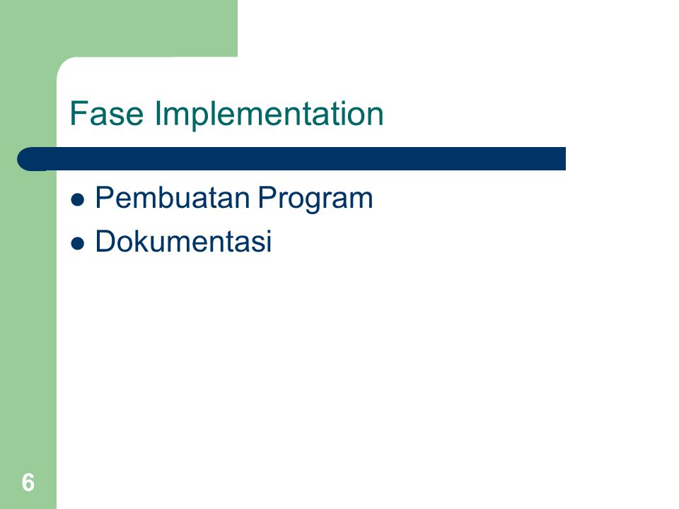 Fase Implementation Pembuatan Program Dokumentasi