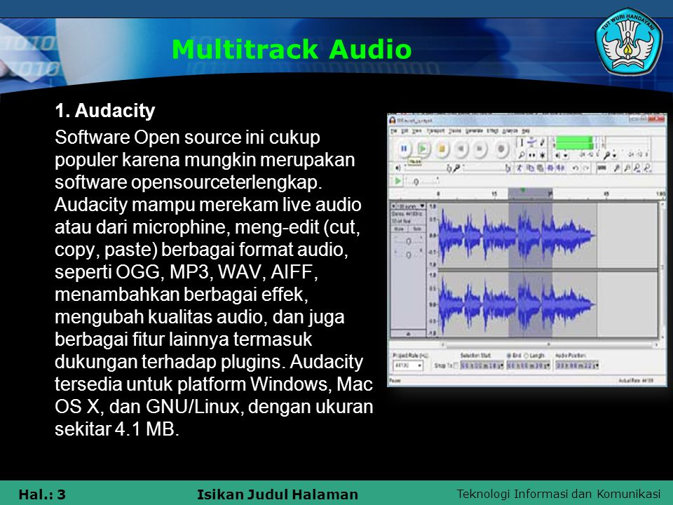 Multitrack Audio 1. Audacity