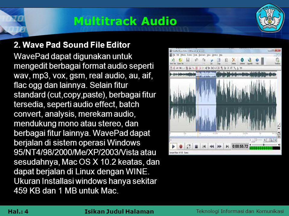 Multitrack Audio 2. Wave Pad Sound File Editor