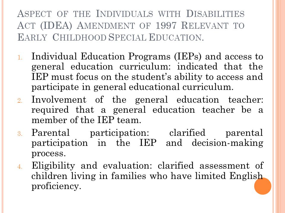 Aspect of the Individuals with Disabilities Act (IDEA) Amendment of 1997 Relevant to Early Childhood Special Education.