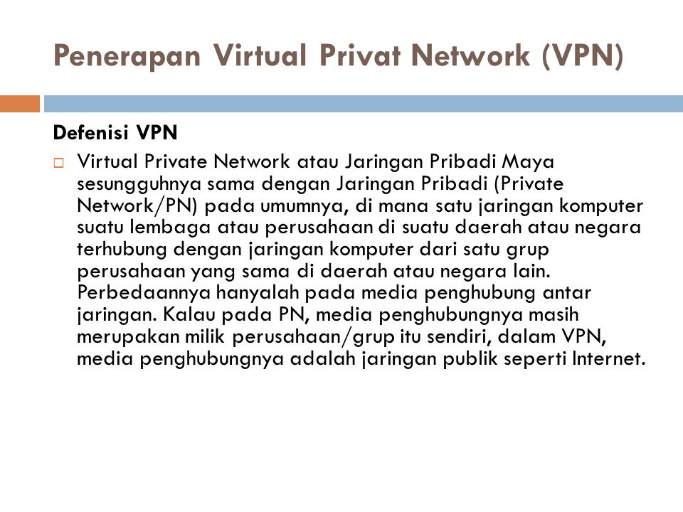 Penerapan Virtual Privat Network (VPN)