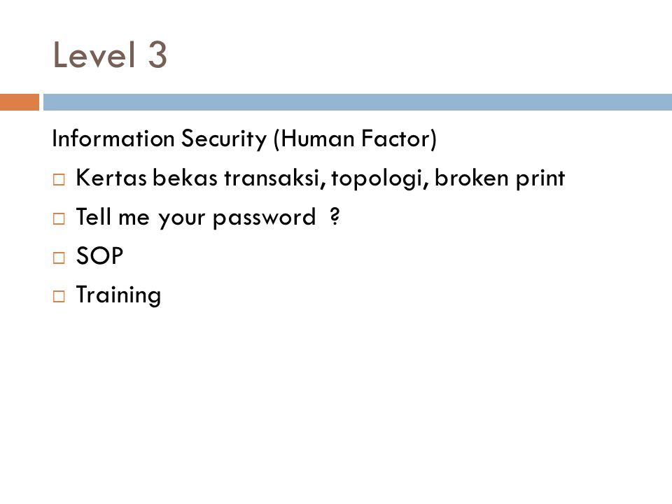 Level 3 Information Security (Human Factor)