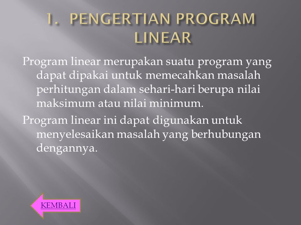 PENGERTIAN PROGRAM LINEAR
