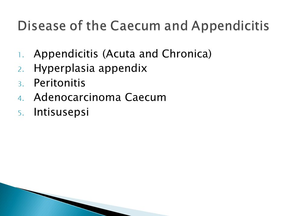 Disease of the Caecum and Appendicitis