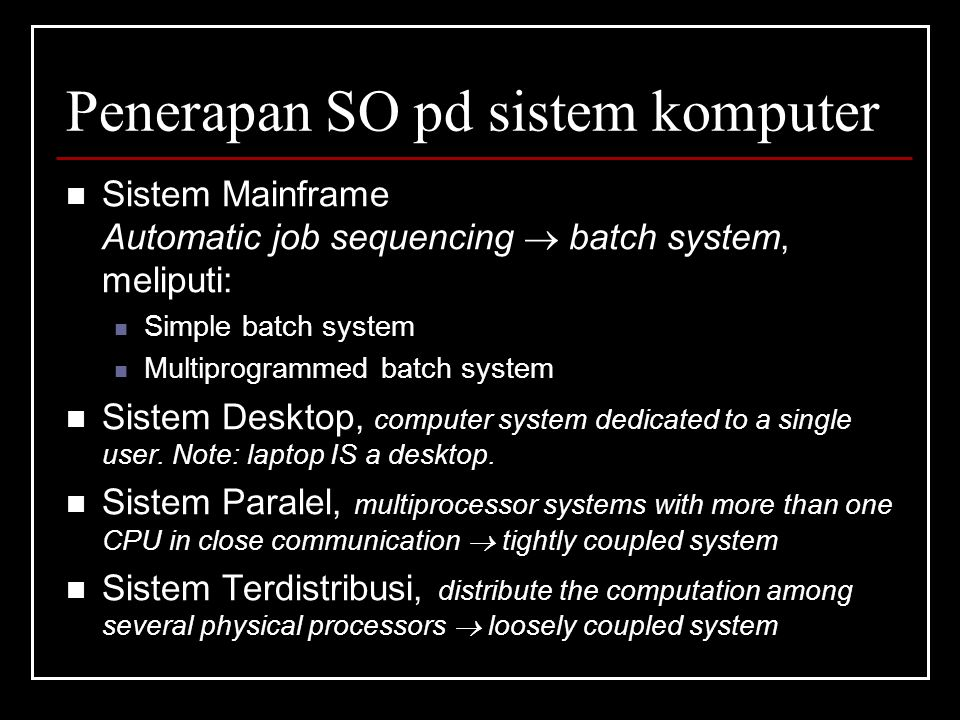 Penerapan SO pd sistem komputer