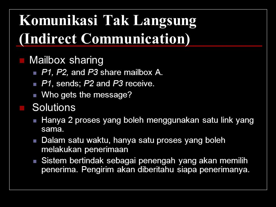 Komunikasi Tak Langsung (Indirect Communication)