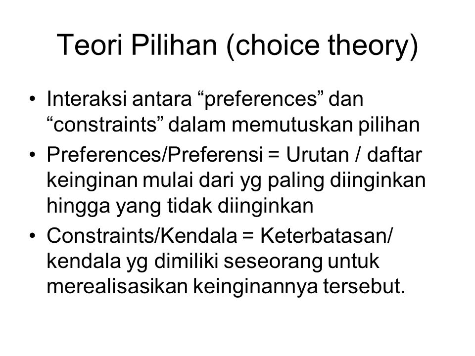 Teori Pilihan (choice theory)