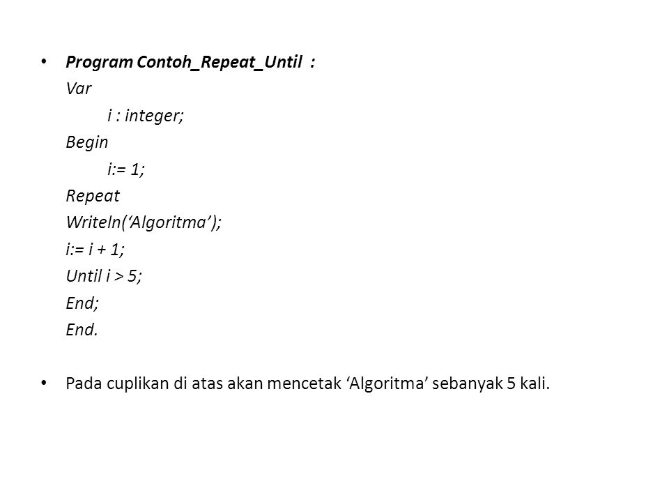 Program Contoh_Repeat_Until :