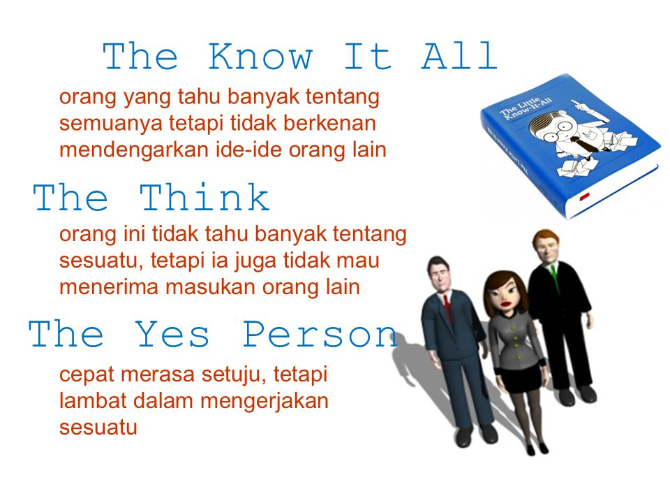 The Know It All The Think The Yes Person
