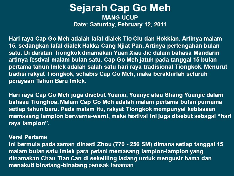 Sejarah Cap Go Meh MANG UCUP Date: Saturday, February 12, 2011