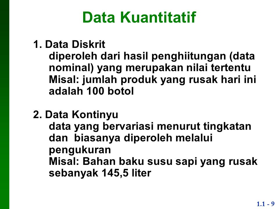 Data Kuantitatif 1. Data Diskrit