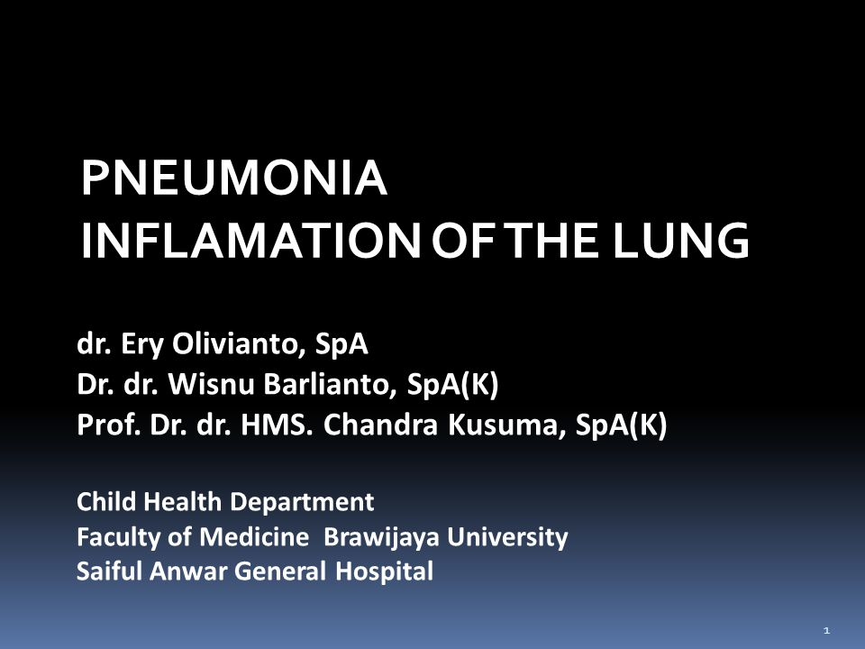 INFLAMATION OF THE LUNG