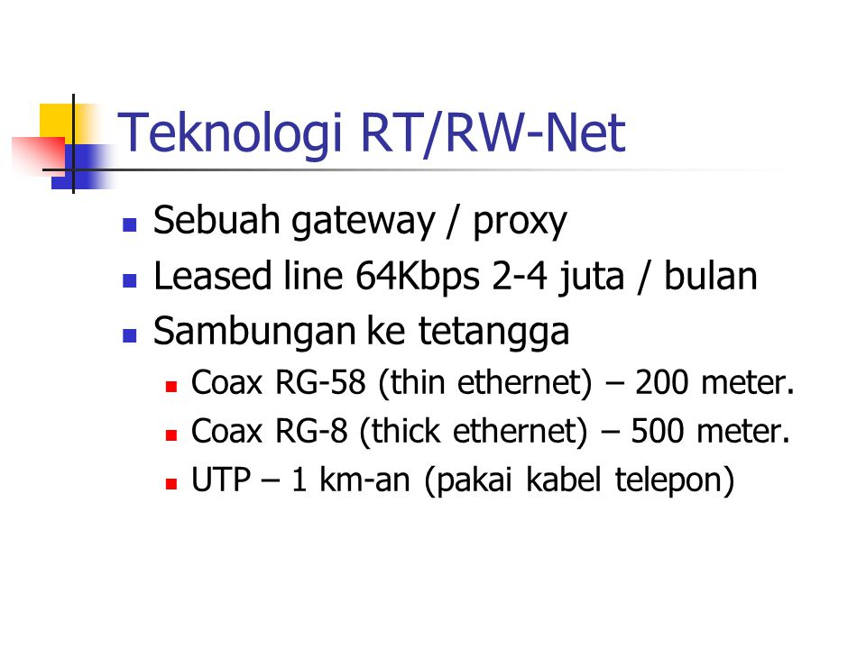 Teknologi RT/RW-Net Sebuah gateway / proxy