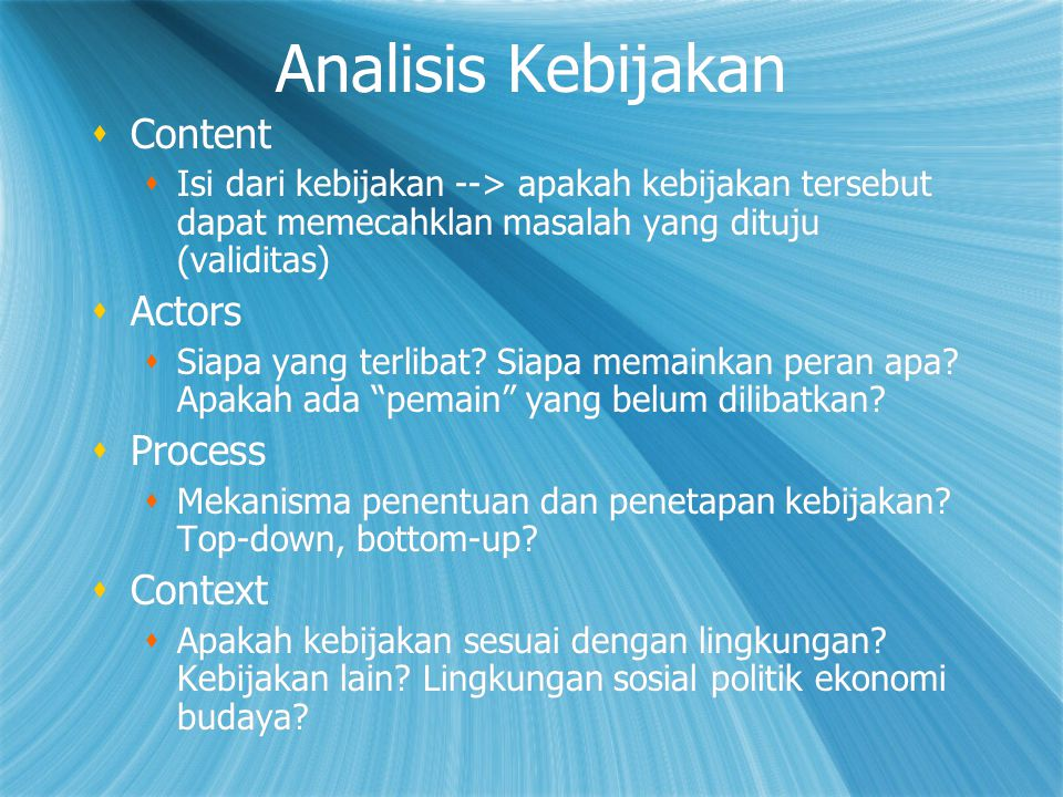 Analisis Kebijakan Content Actors Process Context