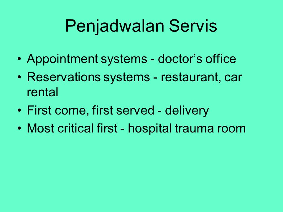 Penjadwalan Servis Appointment systems - doctor's office