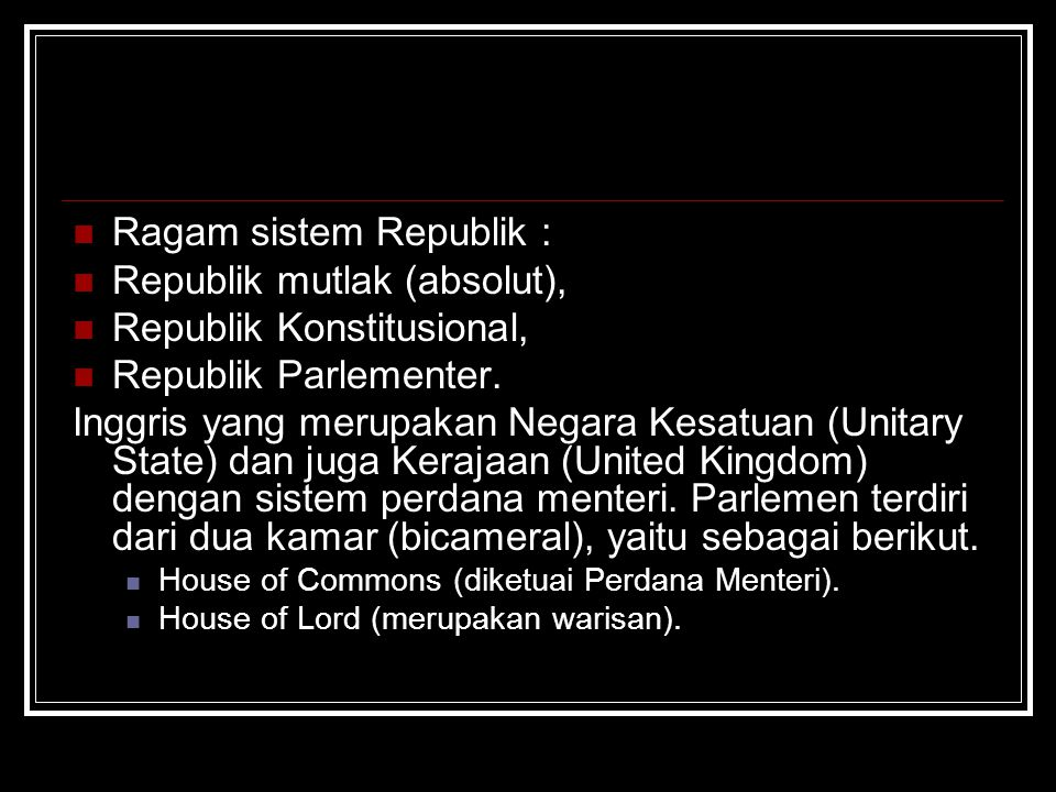 Ragam sistem Republik : Republik mutlak (absolut),