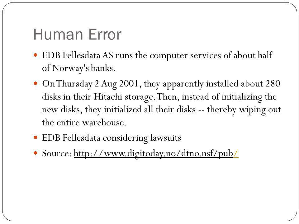 Human Error EDB Fellesdata AS runs the computer services of about half of Norway s banks.