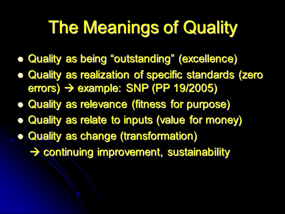 The Meanings of Quality