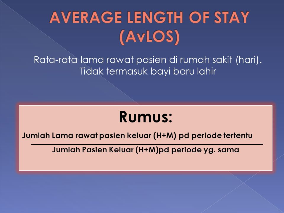 AVERAGE LENGTH OF STAY (AvLOS)
