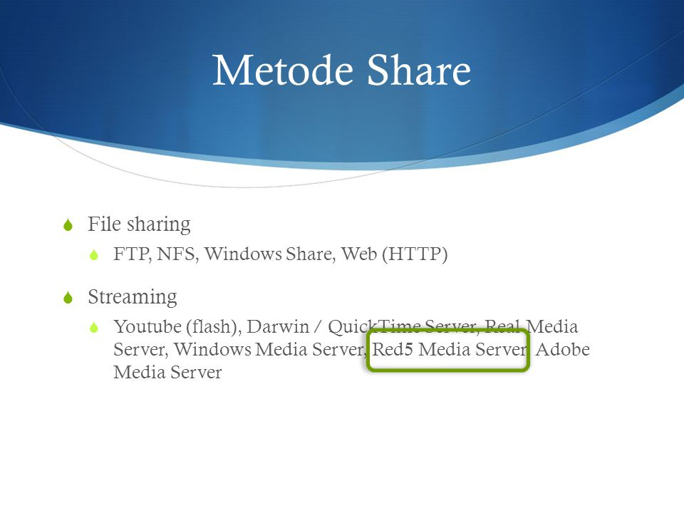 Metode Share File sharing Streaming