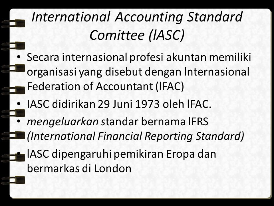International Accounting Standard Comittee (lASC)