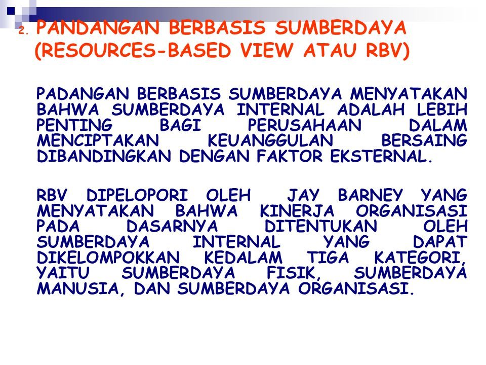 (RESOURCES-BASED VIEW ATAU RBV)