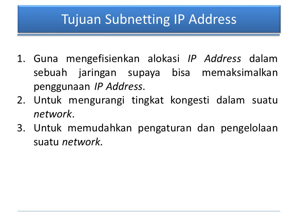 Tujuan Subnetting IP Address