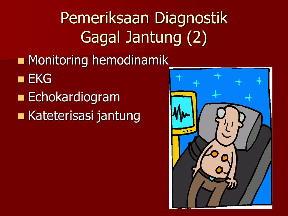 Pemeriksaan Diagnostik Gagal Jantung (2)