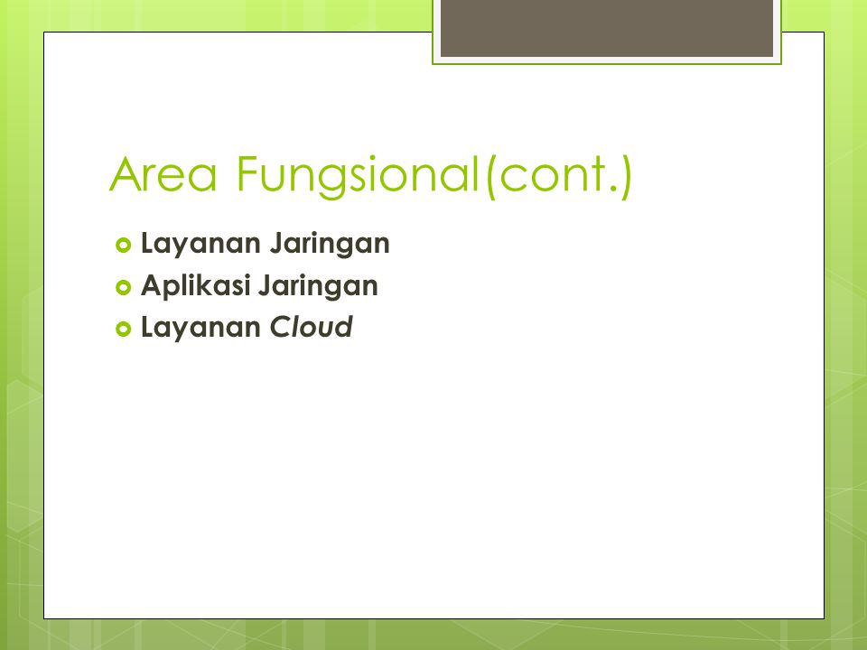 Area Fungsional(cont.)