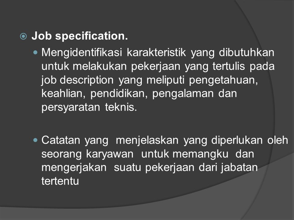 Job specification.