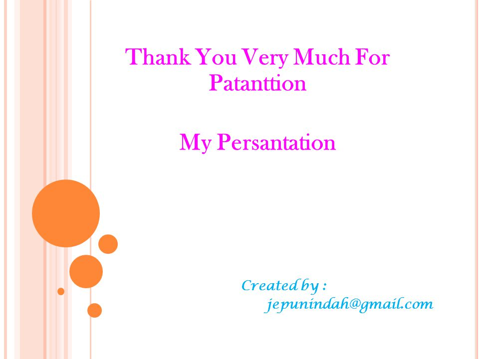 Thank You Very Much For Patanttion