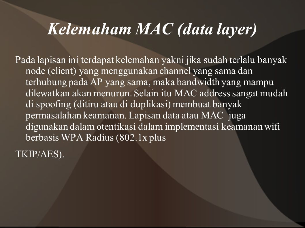 Kelemaham MAC (data layer)