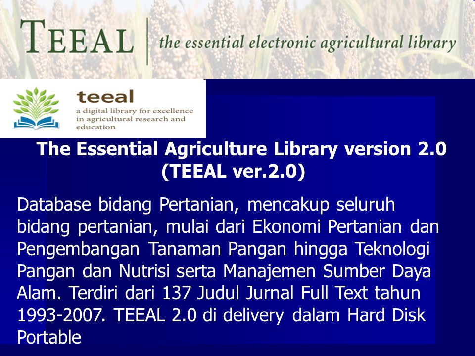 The Essential Agriculture Library version 2.0 (TEEAL ver.2.0)