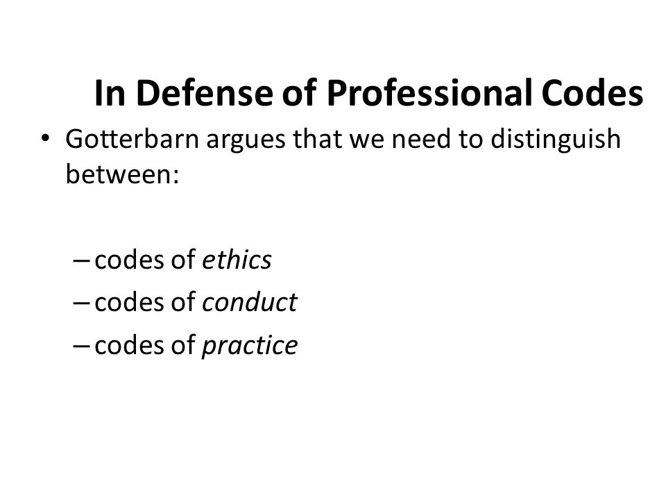 In Defense of Professional Codes
