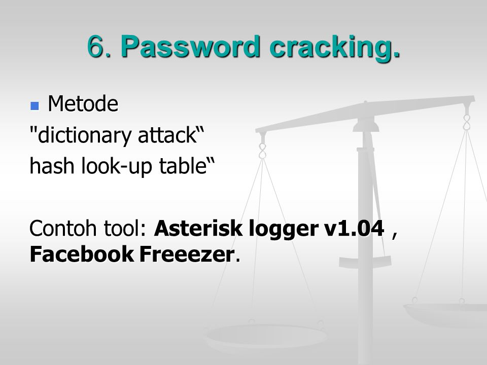 6. Password cracking. Metode dictionary attack hash look-up table