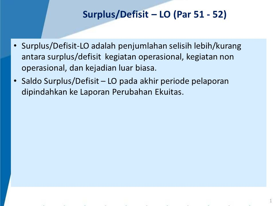 Surplus/Defisit – LO (Par 51 - 52)