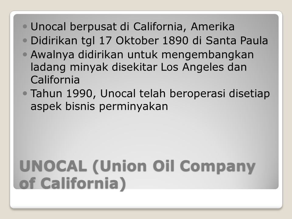 UNOCAL (Union Oil Company of California)