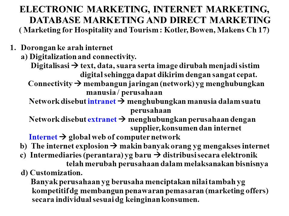 ( Marketing for Hospitality and Tourism : Kotler, Bowen, Makens Ch 17)