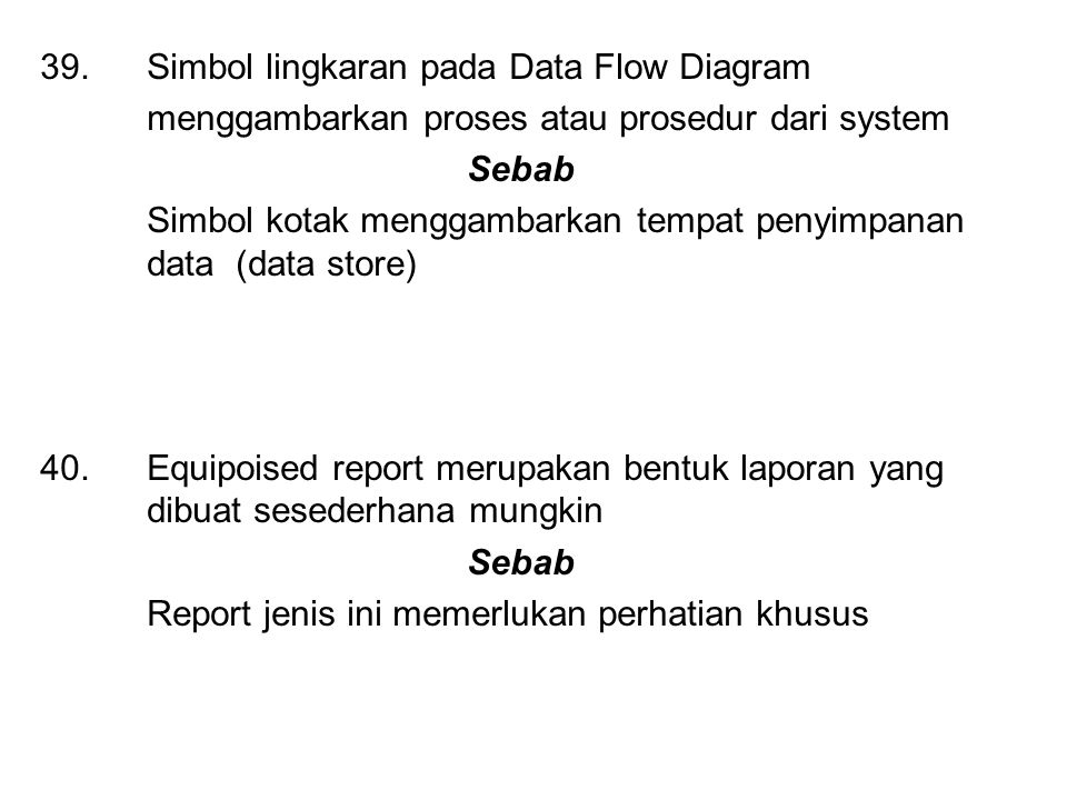 39. Simbol lingkaran pada Data Flow Diagram