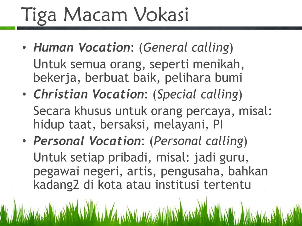 Tiga Macam Vokasi Human Vocation: (General calling)