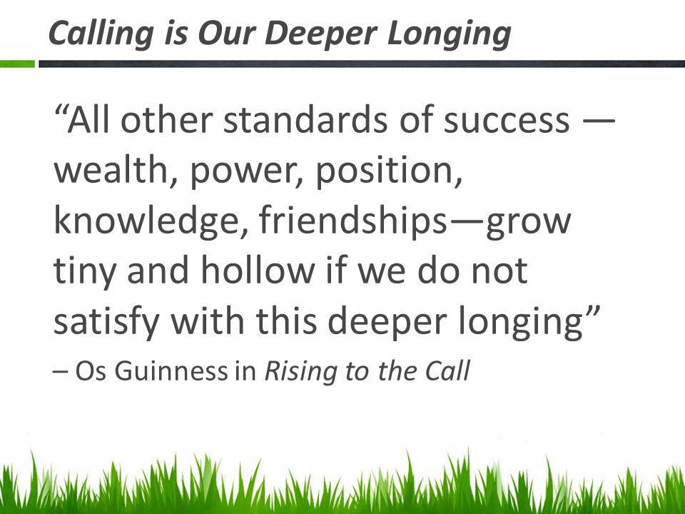 Calling is Our Deeper Longing