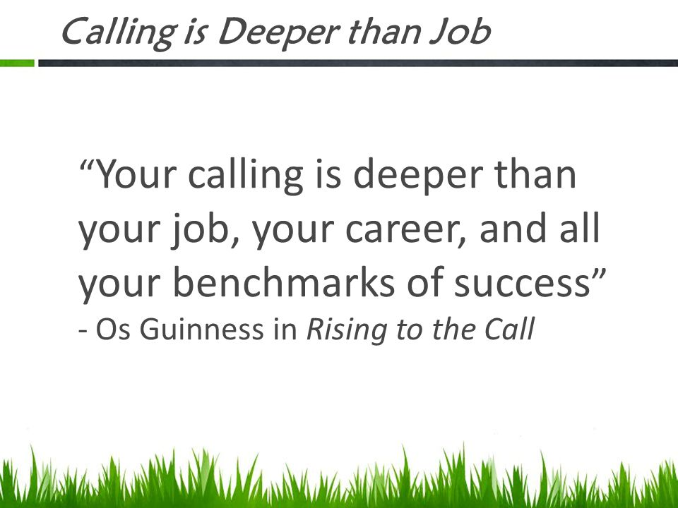 Calling is Deeper than Job