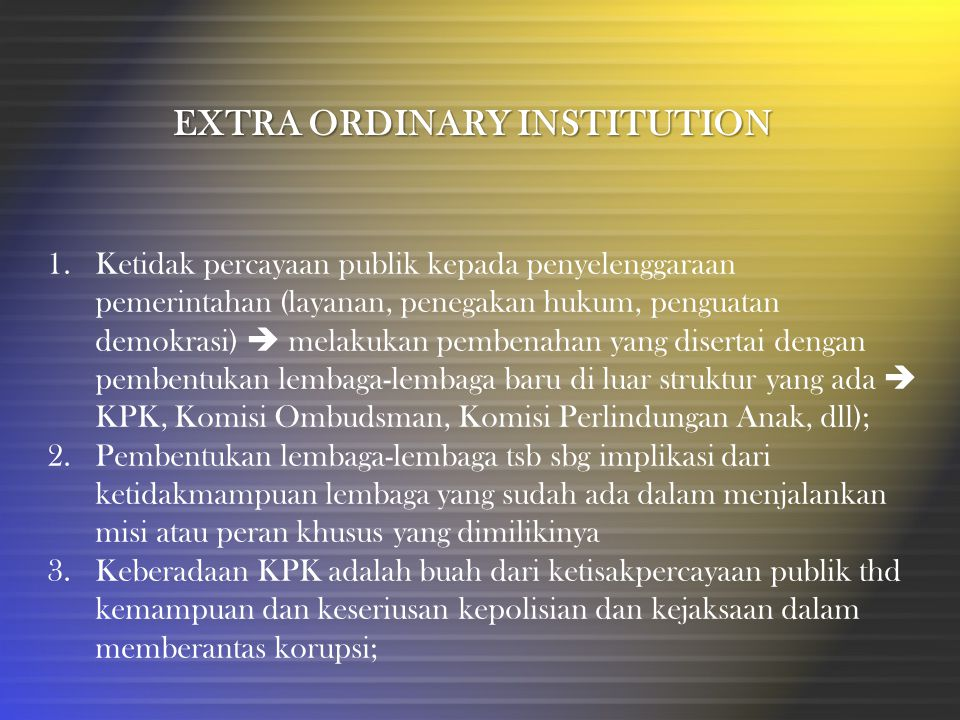 EXTRA ORDINARY INSTITUTION